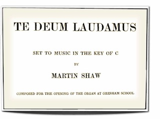 Title text showing that the Te Deum  was composed for the opening of the organ at Greshams